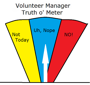Volunteer Manager Lies We Tell Ourselves